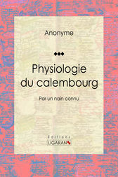 Physiologie du calembourg by Anonyme;  Henry Emy