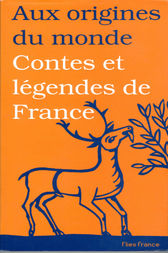 Contes et légendes de France by Galina Kabakova