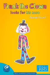 Frank The Clown Looks for His Nose by Abanob Yousef
