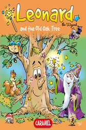 Leonard and the Old Oak Tree by Jans Ivens