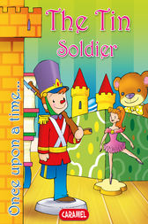 The Tin Soldier by Hans Christian Andersen
