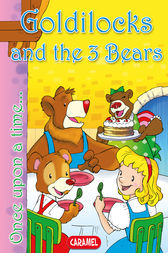 Goldilocks and the 3 Bears by Charles Perrault