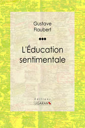L'Education sentimentale by Gustave Flaubert