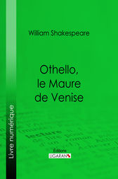 Othello, le Maure de Venise by William Shakespeare