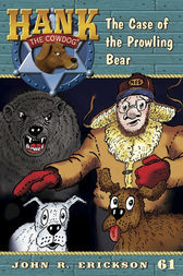 The Case of the Prowling Bear by John R. Erickson