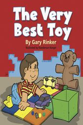 The Very Best Toy by Gary Rinker