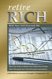 Retire Rich With Your Self-Directed IRA by Nora Peterson
