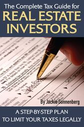The Complete Tax Guide for Real Estate Investors by Jackie Sonnenberg