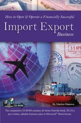 How to Open & Operate a Financially Successful Import Export Business by Maritza Manresa