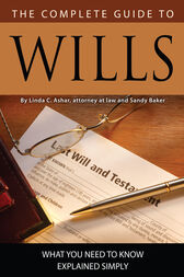 The Complete Guide to Wills by Linda Ashar