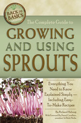 The Complete Guide to Growing and Using Sprouts by Richard Helweg