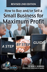 How to Buy and/or Sell a Small Business for Maximum Profit by Rene Richards