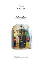 Mayday by Vincent Engel
