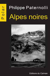 Alpes noires by Philippe Paternolli