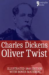 Oliver Twist (Fully Illustrated) by Charles Dickens