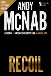 Recoil (Nick Stone Book 9) by Andy McNab