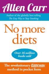 No More Diets by Allen Carr