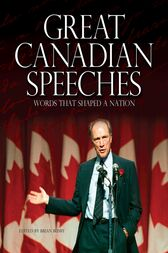 Great Canadian Speeches by Brian Busby