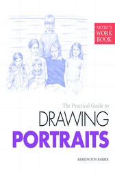 Artist's Workbook: Portraits by Barrington Barber