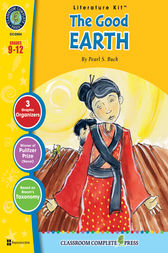 The Good Earth - Literature Kit Gr. 9-12 by Michelle Jensen
