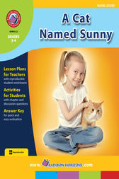 A Cat Named Sunny (Novel Study) Gr. 3-4 by Christine Berriman