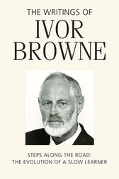 The Writings of Ivor Browne by Ivor Browne