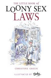 Little Book of Loony Sex Laws