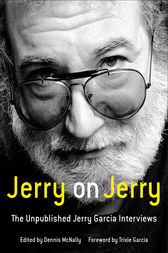 Jerry on Jerry by Dennis McNally