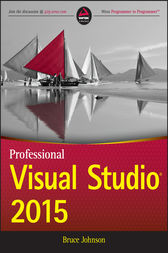 Professional Visual Studio 2015 by Bruce Johnson