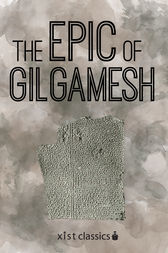 The Epic of Gilgamesh by Anonymous Anonymous