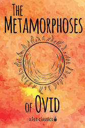 The Metamorphoses of Ovid by Ovid Ovid