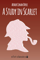 A Study in Scarlet by Sir Arthur Conan Doyle