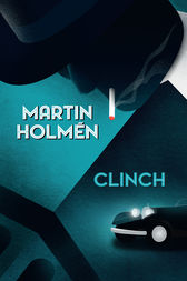 Clinch by Martin Holmén