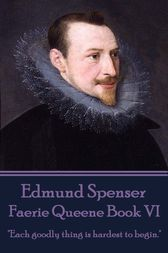 Faerie Queene Book VI by Edmund Spenser