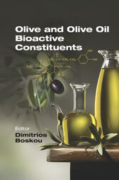 Olive and Olive Oil Bioactive Constituents by Dimitrios Boskou