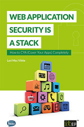 Web Application Security is a Stack by Lori Mac Vittie
