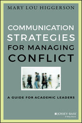 Communication Strategies for Managing Conflict by Mary Lou Higgerson