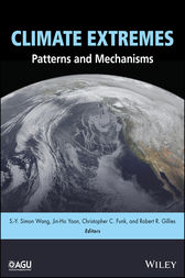 Climate Extremes by S.-Y. Simon Wang