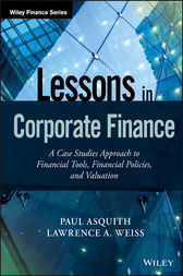 Lessons in Corporate Finance by Paul Asquith
