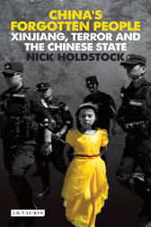 China's Forgotten People by Nick Holdstock