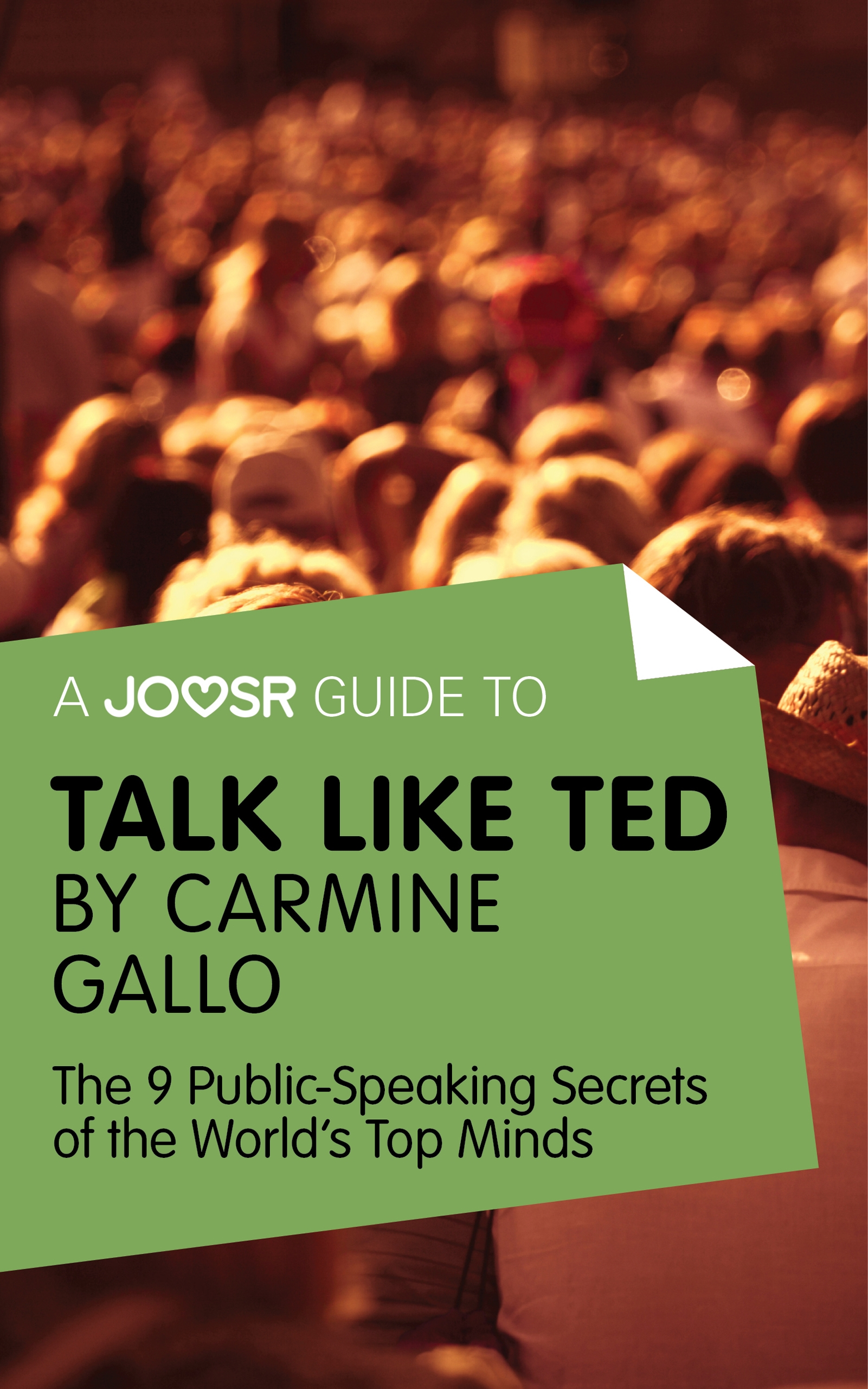 Download Ebook A Joosr Guide to... Talk Like TED by Carmine Gallo by Joosr Pdf