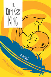 The Chin Kiss King by Ana Veciana-Suarez