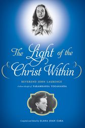 The Light of the Christ Within by John Laurence