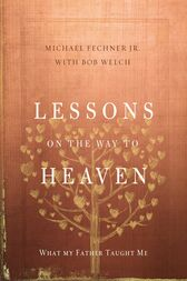 Lessons on the Way to Heaven by Zondervan