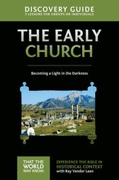 Early Church Discovery Guide by Ray Vander Laan