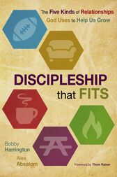 Discipleship that Fits by Bobby William Harrington