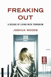 Freaking Out by Joshua Woods