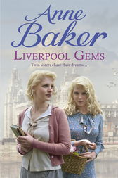 Liverpool Gems by Anne Baker