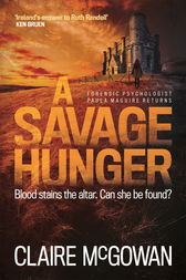 A Savage Hunger (Paula Maguire 4) by Claire McGowan