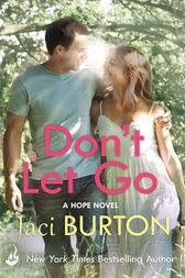Don't Let Go: Hope Book 6 by Jaci Burton